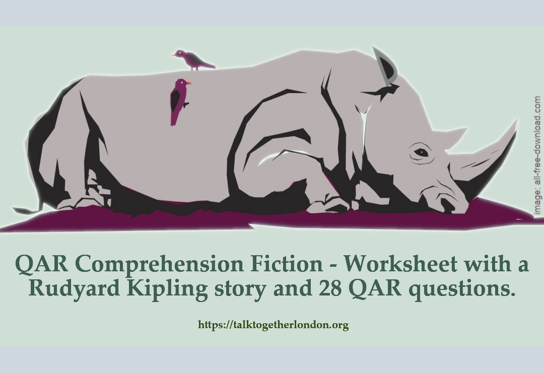 Comprehension worksheet with a Rudyard Kipling story and 28 QAR questions